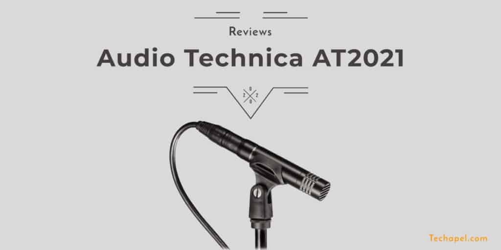 Audio Technica AT2021 Review