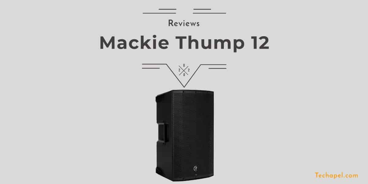 Mackie Thump 12 Review