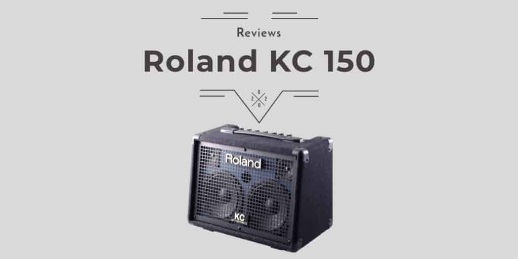 Roland KC 150 Review