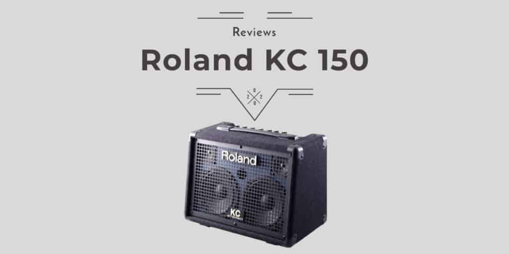Roland KC 150 Review