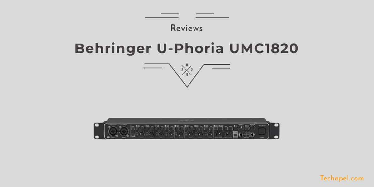 Behringer U-Phoria UMC1820 Review
