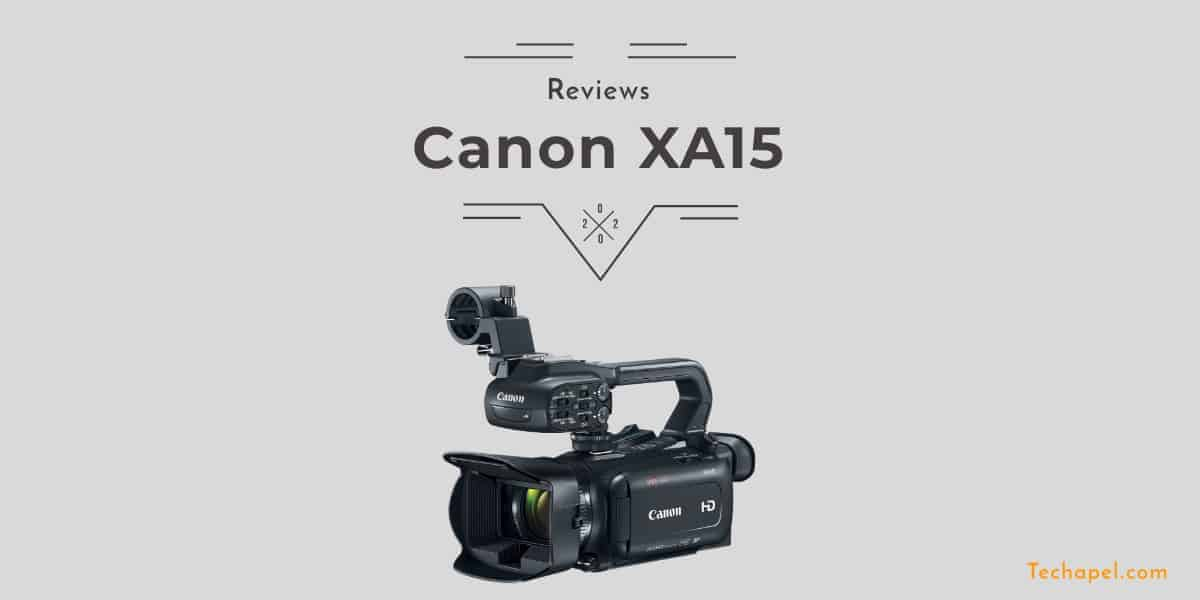 Canon XA15 Review