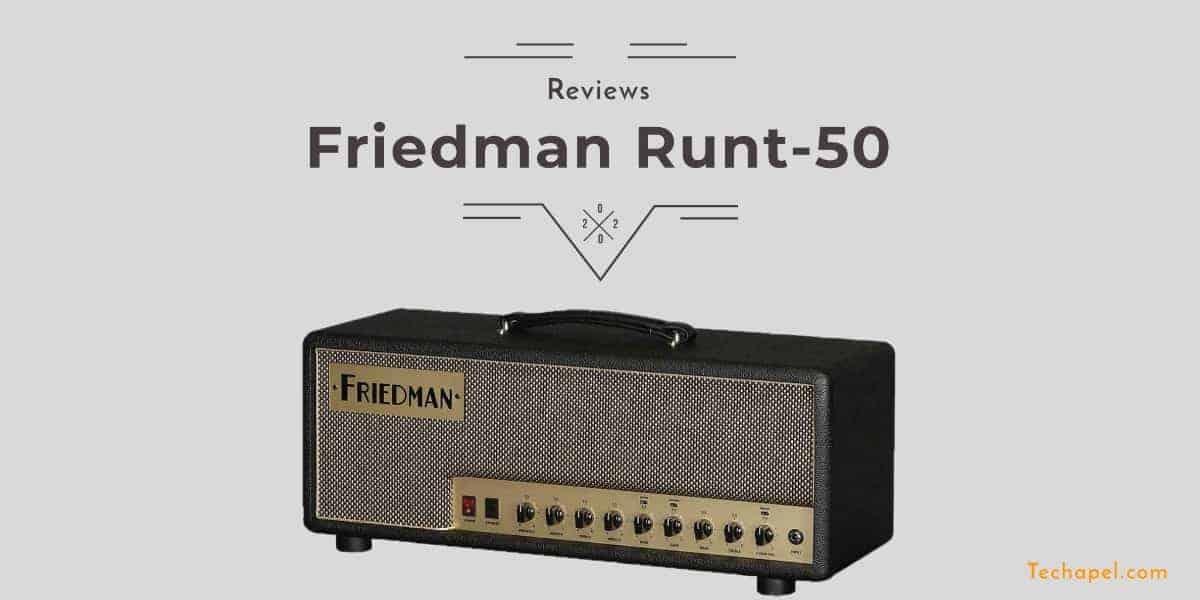 Friedman Runt-50 Review