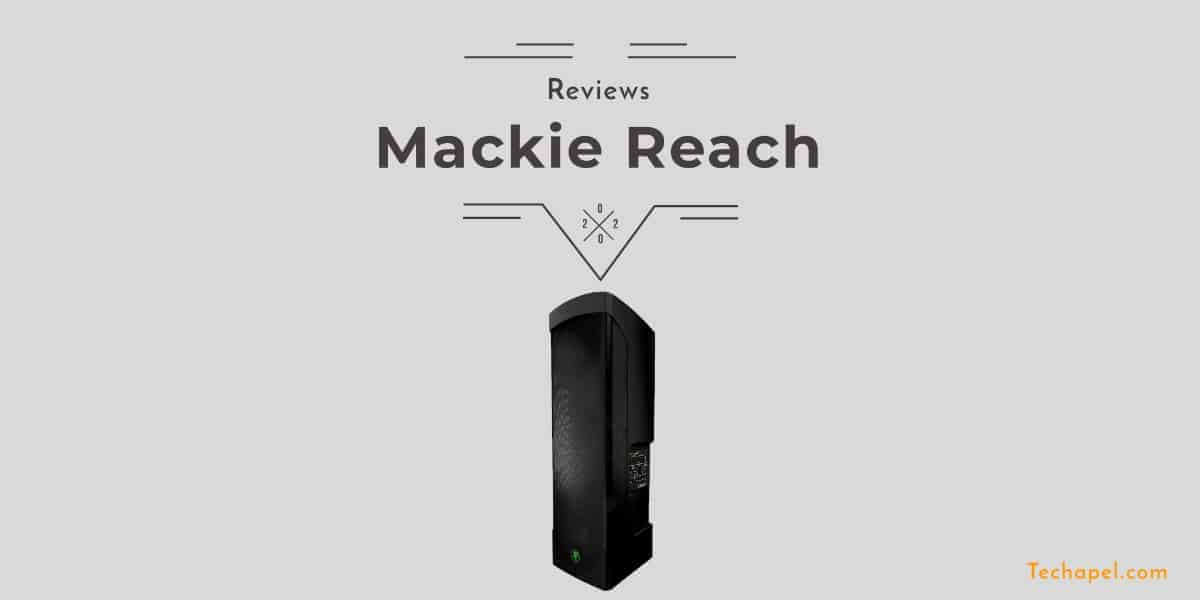 Mackie Reach Review