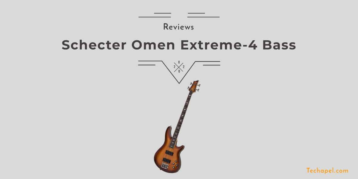 Schecter Omen Extreme-4 Bass Review