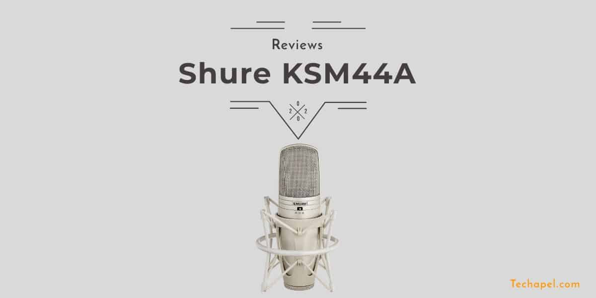Shure KSM44A Review