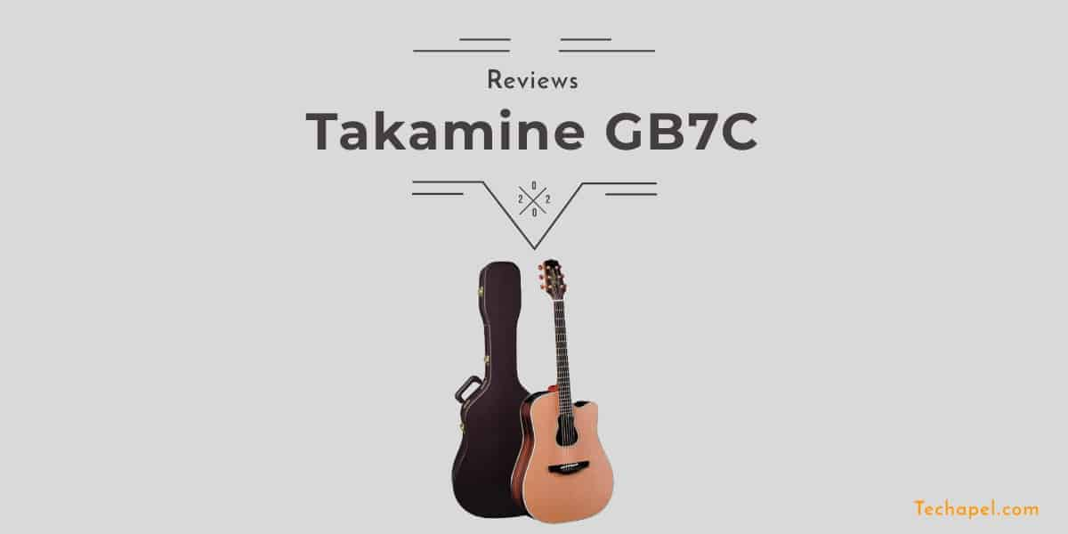 Takamine GB7C Review