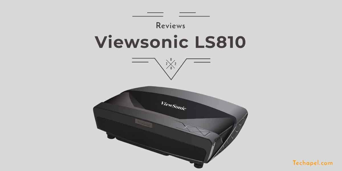 ViewSonic LS810 Review