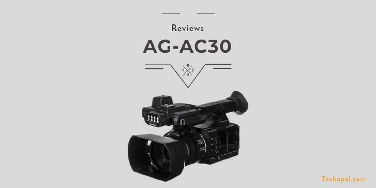 Panasonic AG-AC30 Review