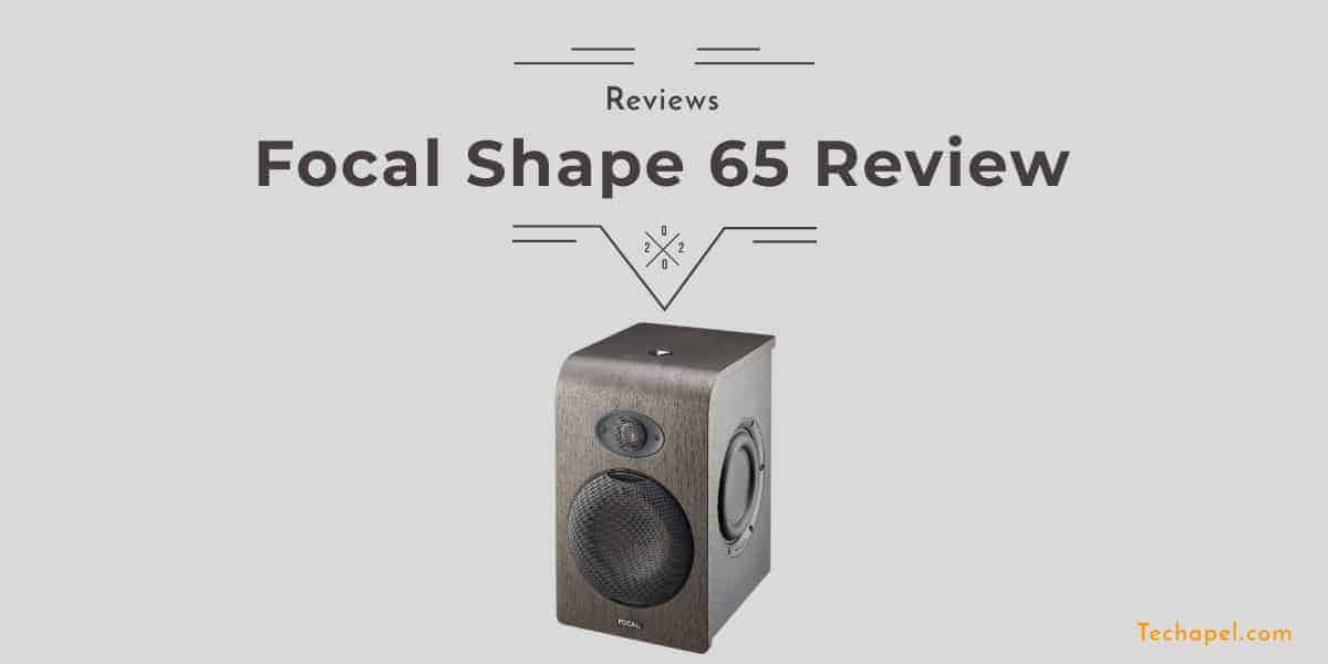 Focal Shape 65 Review